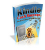 Thumbnail Kindle Cash Success - Why Being a Kindle Author?